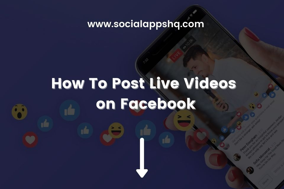 How To Post Live Videos on Facebook