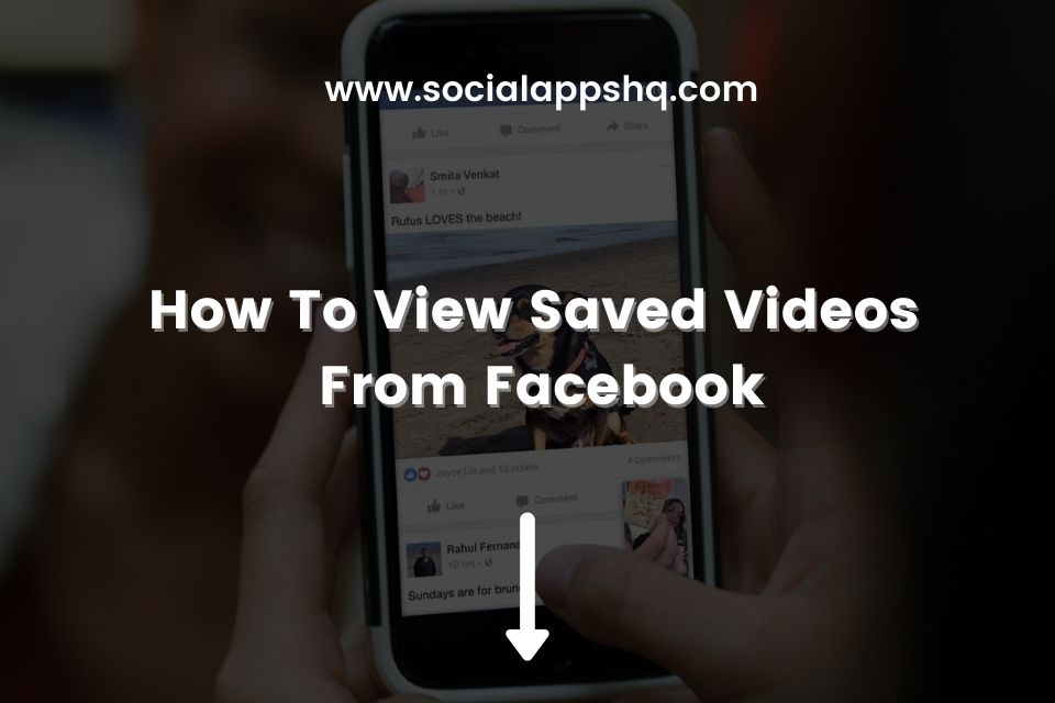 How To View Saved Videos From Facebook