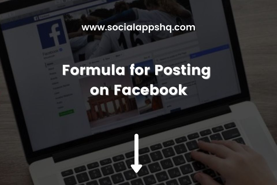 Formula for Posting on Facebook Featured Image