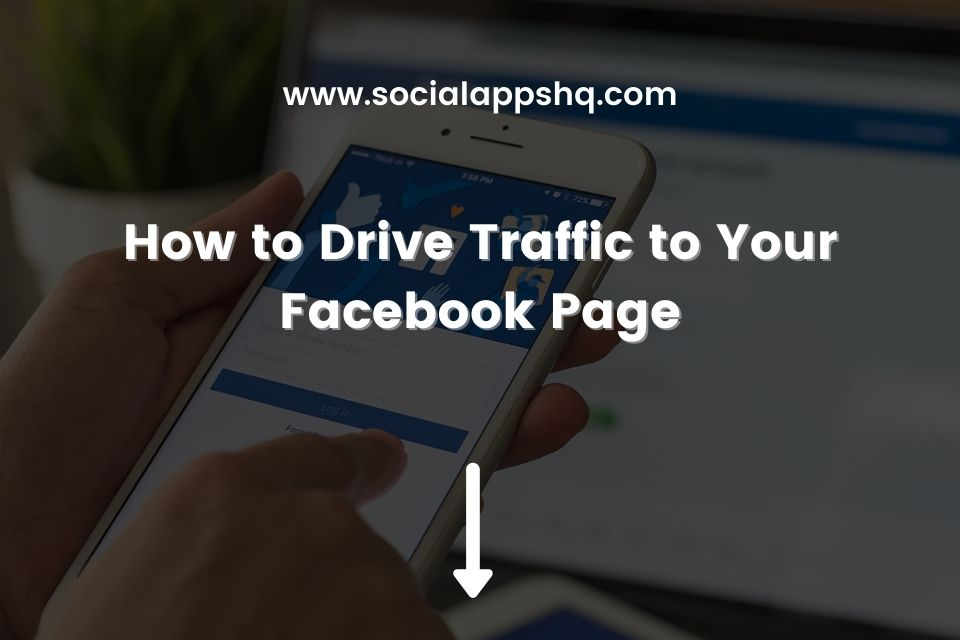 How to Drive Traffic to Your Facebook Page Featured Image