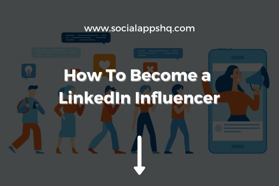 How To Become LinkedIn Influencer Featured Image
