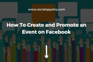 How To Create and Promote Facebook Event