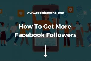 How To Get More Facebook Followers Featured Image