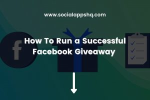 How To Run a Successful Facebook Giveaway Featured Image