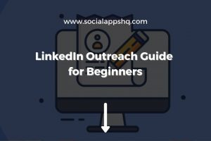 LinkedIn Outreach Guide for Beginners