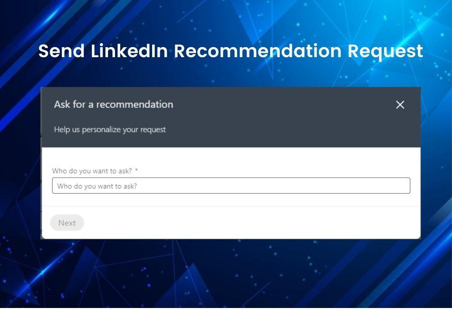Send LinkedIn Recommendation Request